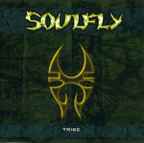 Soulfly - Tribe