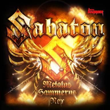 Sabaton - Metalus Hammerus Rex