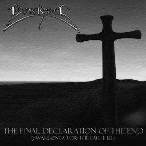 Bitterness - The Final Declaration Of The End (Swansongs For The Faithful)