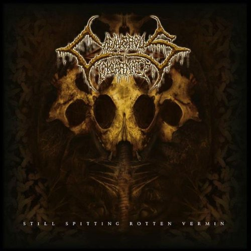 Cadaverous Incarnate - Still Spitting Rotten Vermin