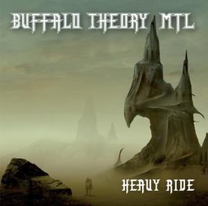 Buffalo Theory MTL - Heavy Ride