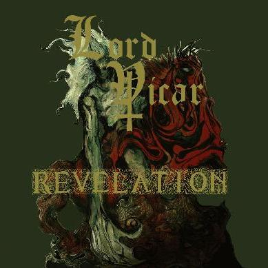 Revelation / Lord Vicar - Lord Vicar / Revelation