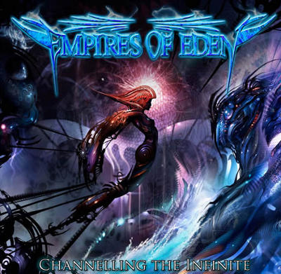 Empires of Eden - Channelling the Infinite