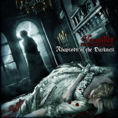 Versailles - Rhapsody of the Darkness