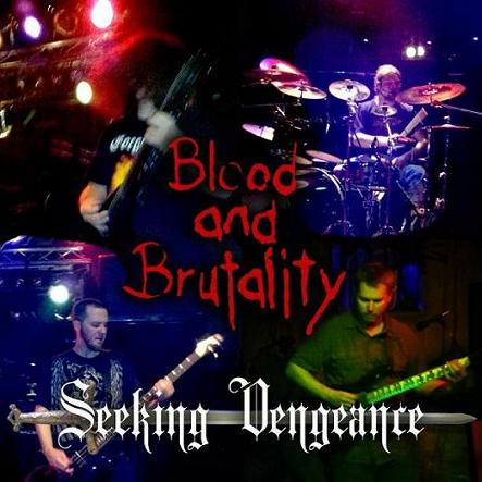 Blood and Brutality - Seeking Vengeance