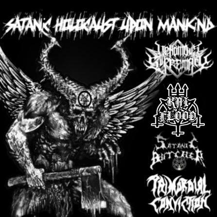 Venomous Supremacy / Satanic Butcher / Kai Flood - Satanic Holocaust upon Mankind