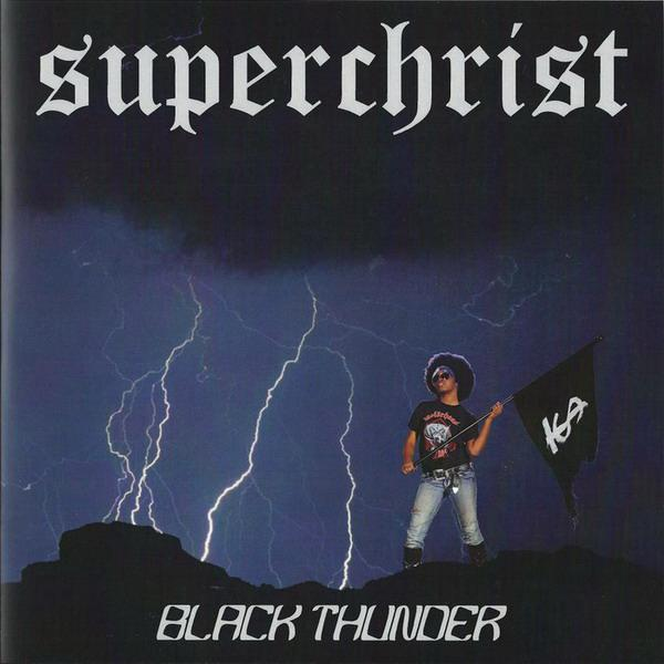 Superchrist - Black Thunder