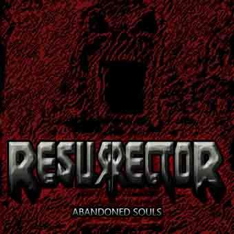 Resurrector - Abandoned Souls