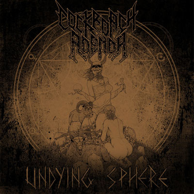 Cockroach Agenda - Undying Sphere