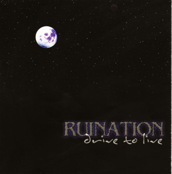 Ruination - Drive to Live