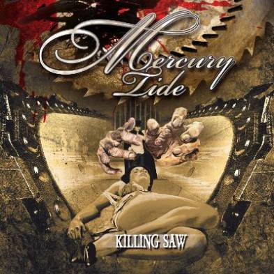 Mercury Tide - Killing Saw