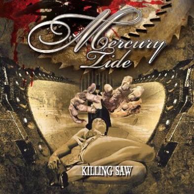 Mercury Tide - Killing Saw
