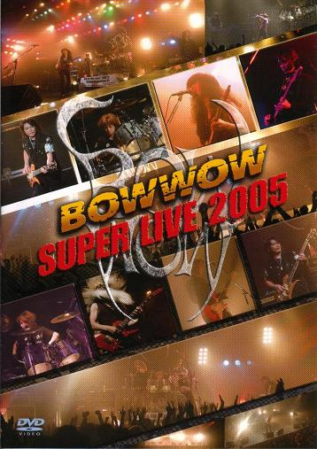 Bow Wow - Super Live 2005