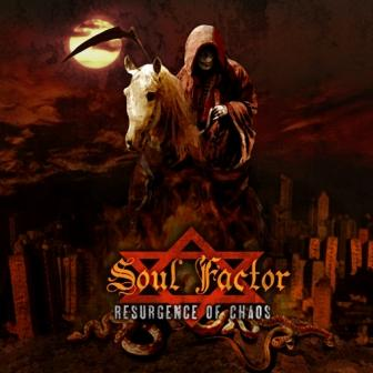 Soul Factor - Resurgence of Chaos