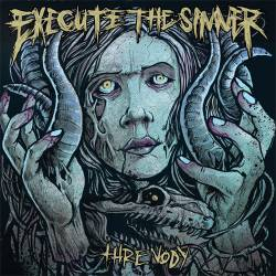 Execute the Sinner - Threnody