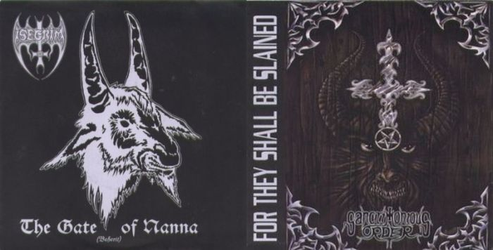 Isegrim / Sanctimonious Order - The Gate of Nanna /  For They Shall Be Slained