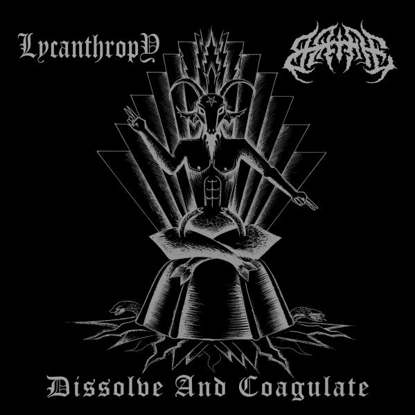 Lycanthropy / Bane - Dissolve and Coagulate