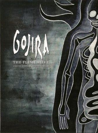 Gojira - The Flesh Alive