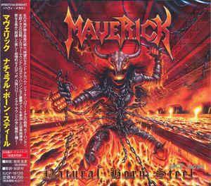 Maverick - Natural Born Steel
