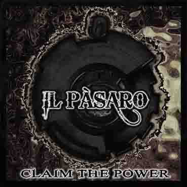 Il Pàsaro - Claim the Power