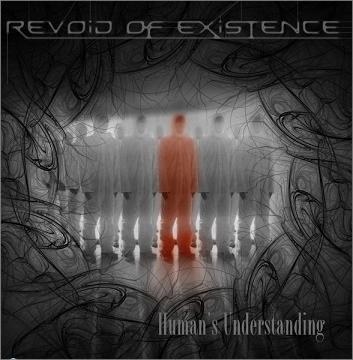 Revoid of Existence - Human's Understanding