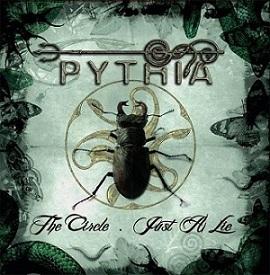 Pythia - The Circle / Just a Lie