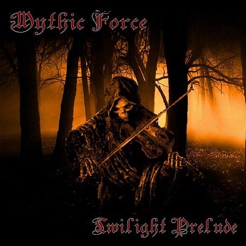 Mythic Force - Twilight Prelude