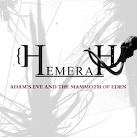 Hemerah - Adam's Eve and the Mammoth of Eden