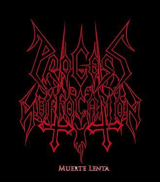 Process of Suffocation - Muerte lenta