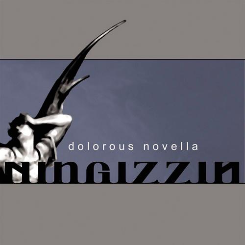 Ningizzia - Dolorous Novella