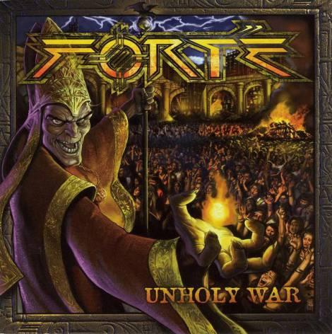 Forté - Unholy War