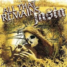All That Remains - All That Remains / Jasta