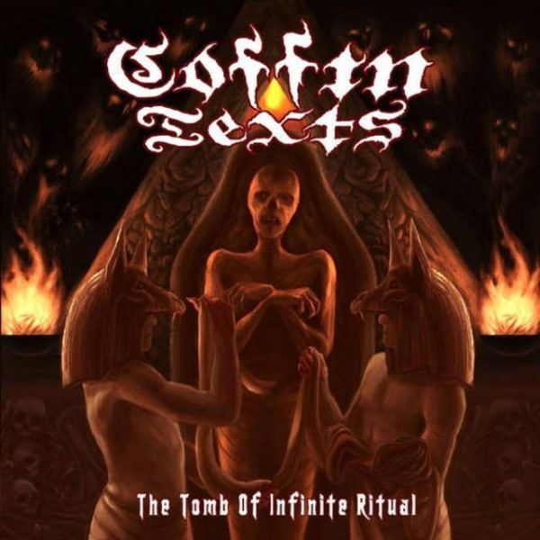 Coffin Texts - The Tomb of Infinite Ritual