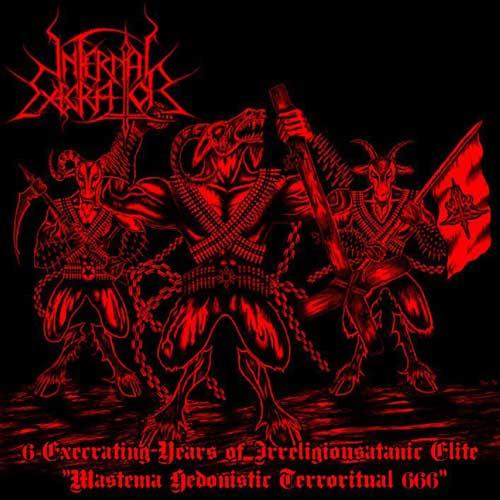 Infernal Execrator - Mastema Hedonistic Terroritual 666
