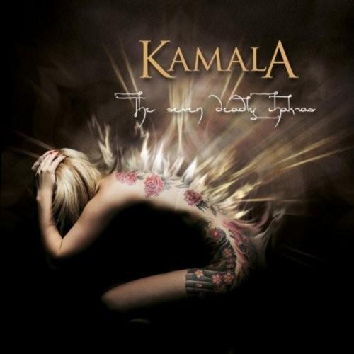 Kamala - The Seven Deadly Chakras
