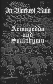Armagedda / Svarthymn - In Blackest Ruin