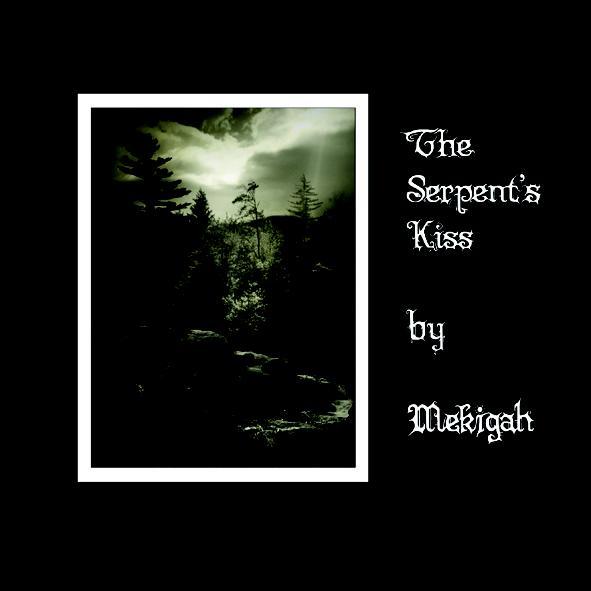 Mekigah - The Serpent's Kiss
