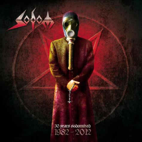Sodom - 30 Years Sodomized: 1982-2012
