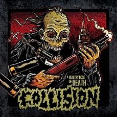 Collision - A Healthy Dose of Death