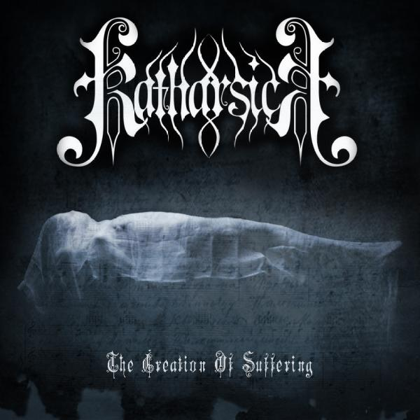 Katharsick - The Creation of Suffering