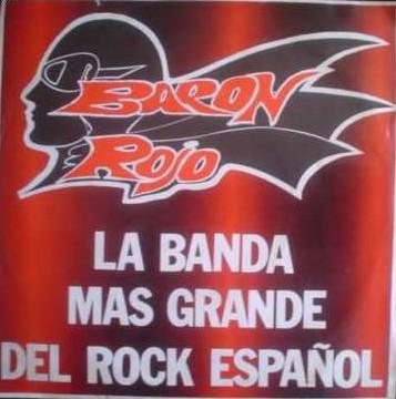 Barón Rojo - La banda más grande del rock español