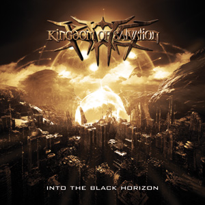 Kingdom of Salvation - Into the Black Horizon
