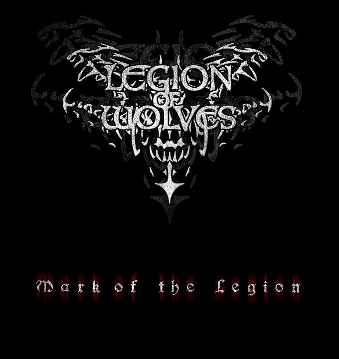 Legion of Wolves - Mark of the Legion