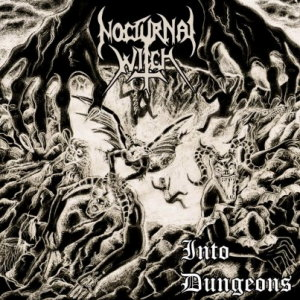 Nocturnal Witch - Into Dungeons