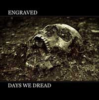 Engraved - Days We Dread