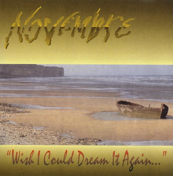 Novembre - Wish I Could Dream It Again...