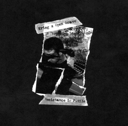 Krieg / Open Grave - Resistance Is Futile