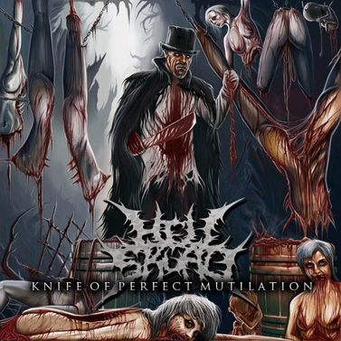 Hell Skuad - Knife Of Perfect Mutilation (2012)