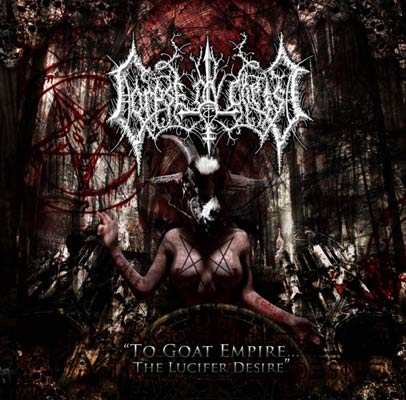 Corpse ov Christ - To Goat Empire... the Lucifer Desire