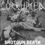 Corrupted - Shotgun Death